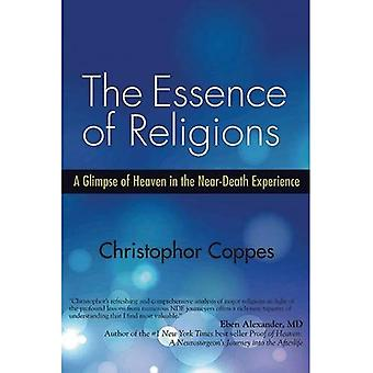 Essence of Religions: A Glimpse of Heaven in the Near-Death Experience