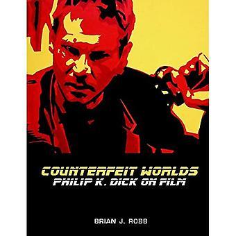 Mondes de contrefaçons: Dick sur le Film