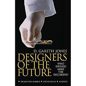 Designers of the Future: Who Should Make the Decisions?