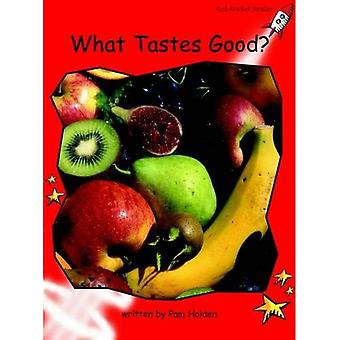 What Tastes Good?: Level 1: Early (Red Rocket Readers: Non-fiction Set A)