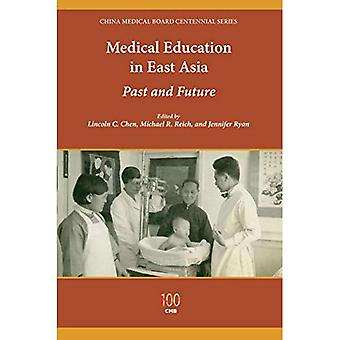 Medical Education in East Asia: Past and Future