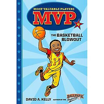 MVP #4: The Basketball Blowout (Stepping Stone Book(tm))