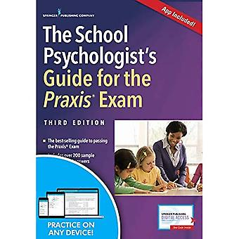 The School Psychologist's Guide for the Praxis Exam,� Third Edition (Book + Free App)