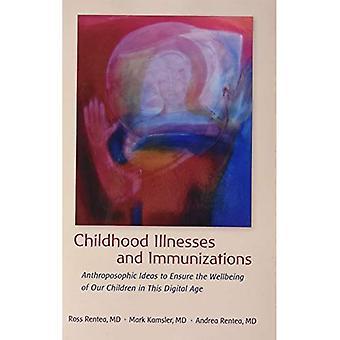 Barnsjukdomar och Immunizations: Antroposofiska idéer att säkerställa välbefinnandet hos våra barn i den digitala tidsåldern