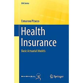 Health Insurance by Ermanno Pitacco