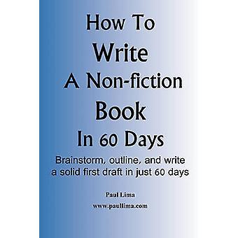 Comment écrire un livre dans les 60 jours par Lima & Paul