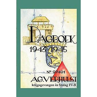 Dagboek 19431945 krijgsgevangen i Stalag IVB af Verhulst & A.G.