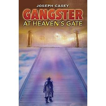 Gangster at Heavens Gate by Casey & Joseph
