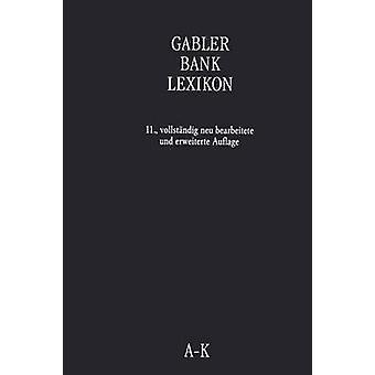 Gabler Bank Lexikon door Grill & Wolfgang