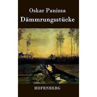 Dmmrungsstcke by Oskar Panizza