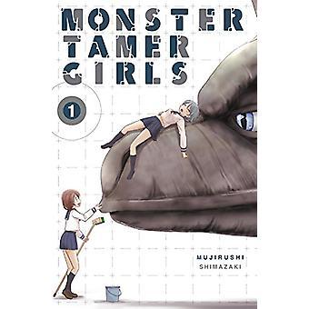 Monster Tamer Girls - Vol. 1 da Mujirushi Shimazaki - 9780316517720 B