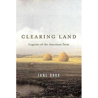 Clearing Land by Jane Brox - 9780865477285 Book