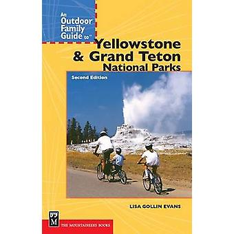 An Outdoor Family Guide to Yellowstone & Grand Teton National Parks (