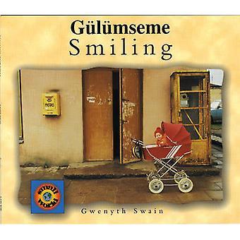 Smiling (Turkish-English) (Bilingual edition) by Gwenyth Swain - Fati