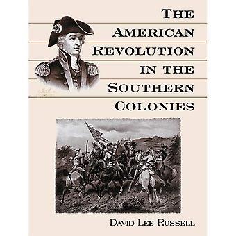 Den amerikanske revolusjonen i sørlige koloniene