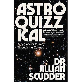 Astroquizzical: il viaggio di un principiante attraverso il cosmo