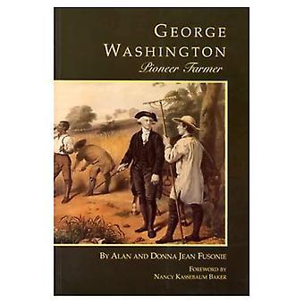 George Washington: banbrytare bonde (George Washington bokhylla)
