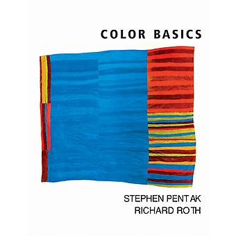 Color Basics (Paperback) by Pentak Stephen Roth Richard (Virginia Commonwealth University)