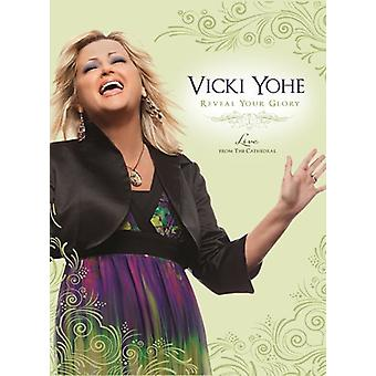 Vicki Yohe - Reveal Your Glory Live at the Cathedral [DVD] USA import