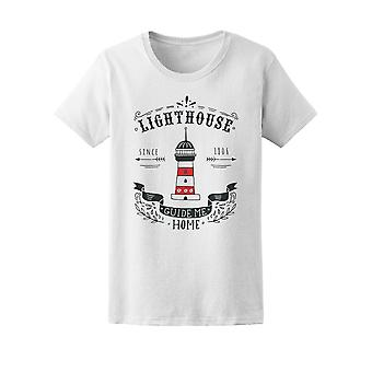 Lighthouse, Guide Me Home, Quote Tee Women's -Image by Shutterstock