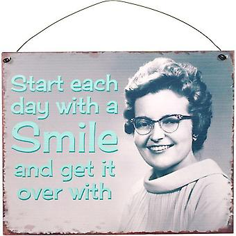 Something Different Start Each Day Metal Sign