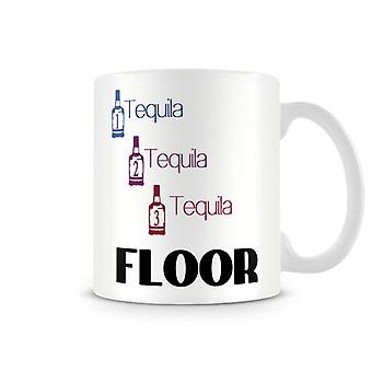 Printed Mug One Tequila 2 Tequila 3 Tequila FLOOR