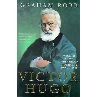 Victor Hugo par Graham Robb - livre 9780330371452