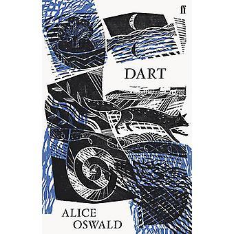 Dart (Main) af Alice Oswald - 9780571259335 bog