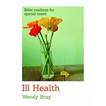 Ill Health (2nd Revised edition) by Wendy Bray - 9780857462312 Book