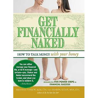 Get Financially Naked - How to Talk Money with Your Honey by Sharon Ke