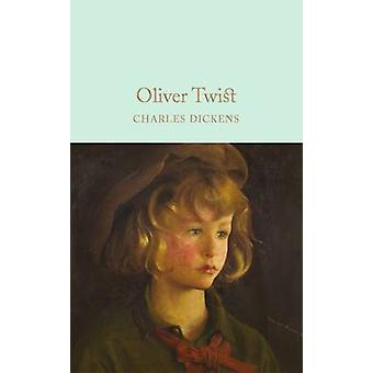 Oliver Twist by Charles Dickens - 9781509825370 Book