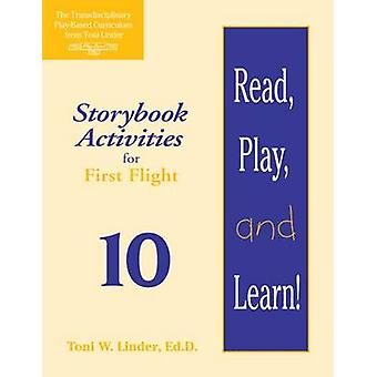 Read - Play - and Learn! Module 10 - Storybook Activities for First Fl