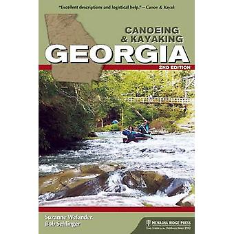 Canoeing & Kayaking Georgia (2nd Revised edition) by Suzanne Welander