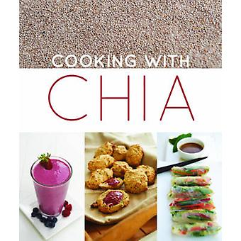 Cooking with Chia by Nicky Arthur - 9781742574769 Book