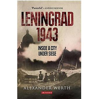 Leningrad - 1943 - Inside a City Under Siege by Alexander Werth - Nico