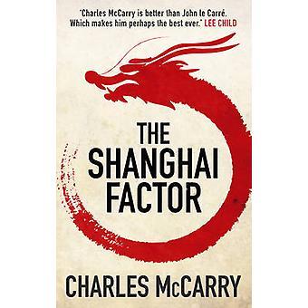 Shanghai współczynnik Charles McCarry - 9781781855096 książki