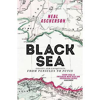 البحر الأسود-السواحل والفتوحات-من بريكليس إلى بوتين (تحرير المنقحة