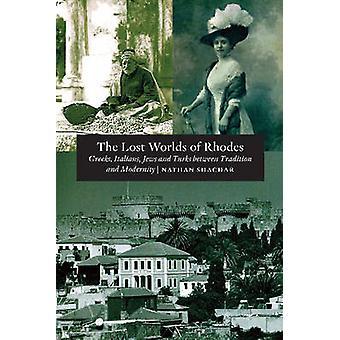 Monde perdu de Rhodes - grecs - italiens - Juifs & turcs entre Tradit
