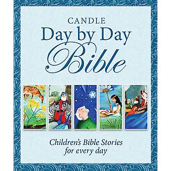 Candle Day by Day Bible - Children's Bible Stories for Every Day by Ju