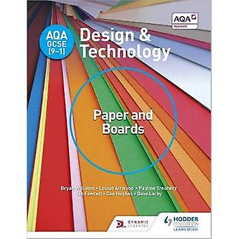 AQA GCSE (9-1) Design and Technology - Paper and Boards by Bryan Willi