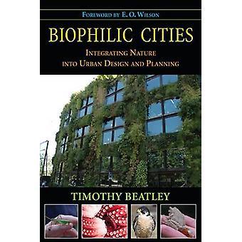 Biofila città - integrare natura nella progettazione urbanistica e pianificazione b