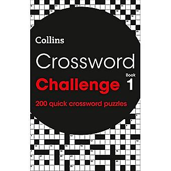 Crossword Challenge book 1:�200 quick crossword puzzles