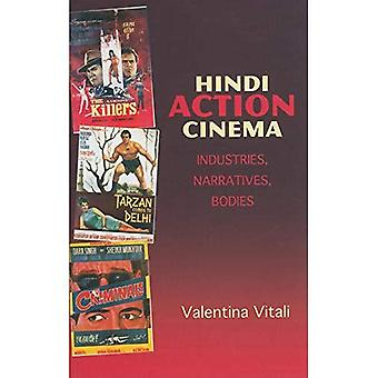 Hindi filmer: Industries, fortellinger, organer