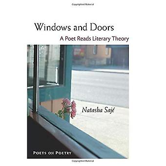 Windows and Doors: A Poet Reads Literary Theory (Poets on Poetry)