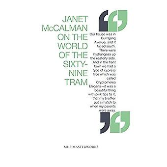 On The World of the Sixty-nine Tram (Melbourne University Press Masterworks S.)
