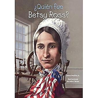 Quien Fue Betsy Ross? (Który był Betsy Ross?) (Quien Fue? / kto był?)