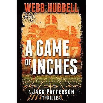 Game of Inches, A (Jack Patterson Thriller)