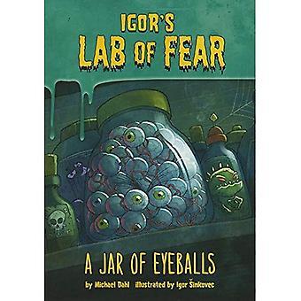 A Jar of Eyeballs (Igor S Lab of Fear)