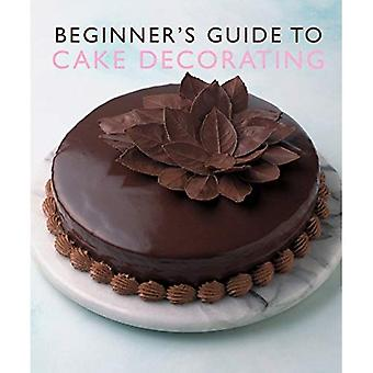 Guide du débutant à Cake Decorating (Murdoch Books)