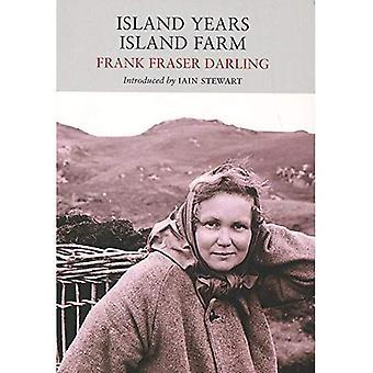 Island Years, Island Farm